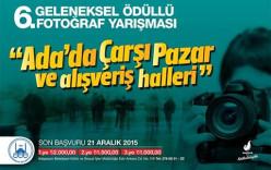 """FOTOĞRAF YARIŞMASI """"Ada'da Çarşı Pazar ve Alışveriş Halleri"""""""